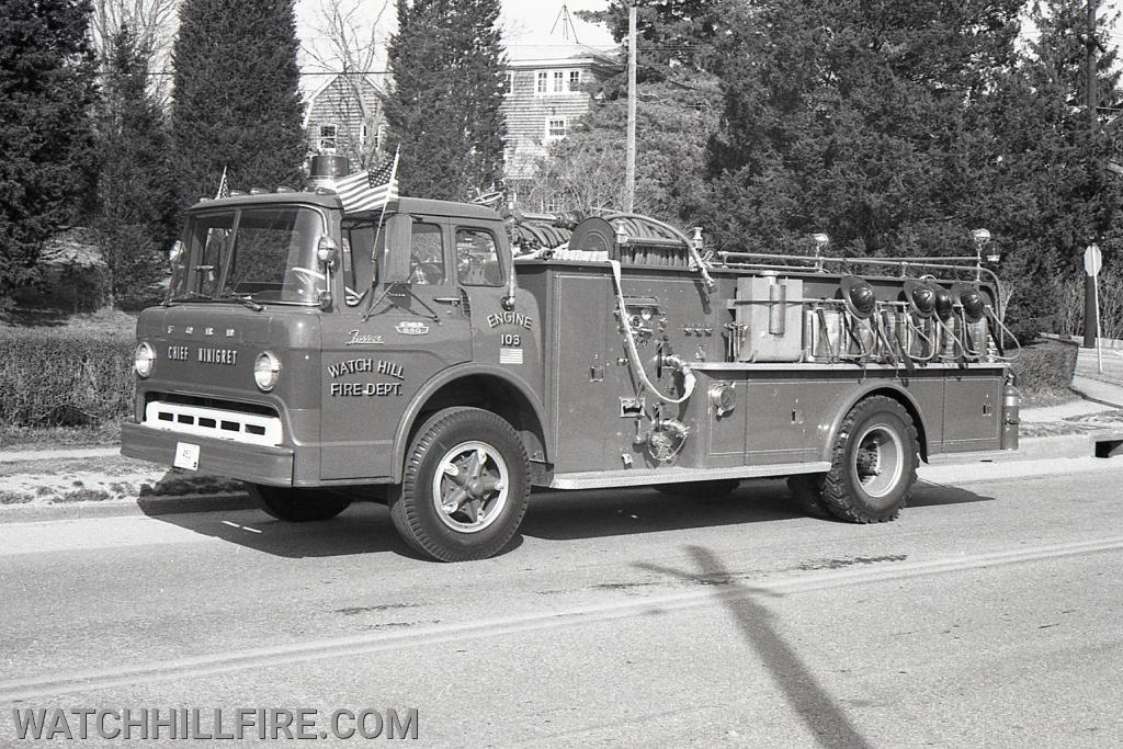 "Engine 103 named ""Chief Ninigret"" was a 1967 Farrar Pumper on a Ford Chassis."